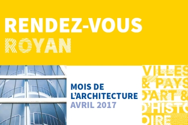 Mois de l'architecture à Royan, avril 2017