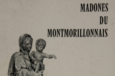 "Publication ""Madones du Montmorillonnais"""